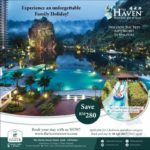 It's Time For An Unforgettable Family Holiday @ The Haven Resort