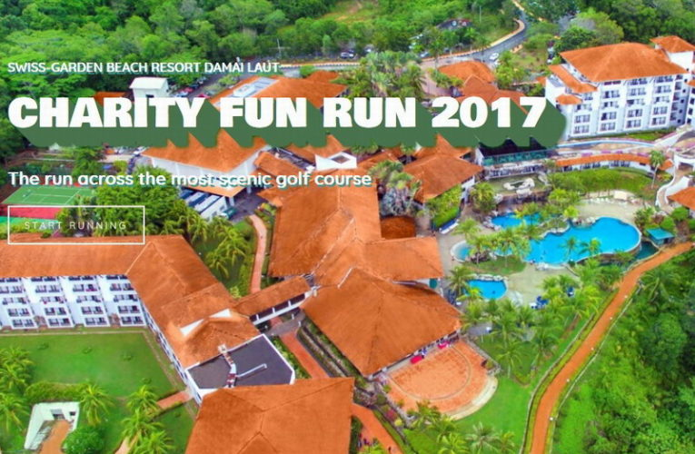 Support a Good Cause – Join Swiss-Garden Beach Resort Damai Laut Charity Fun Run 2017