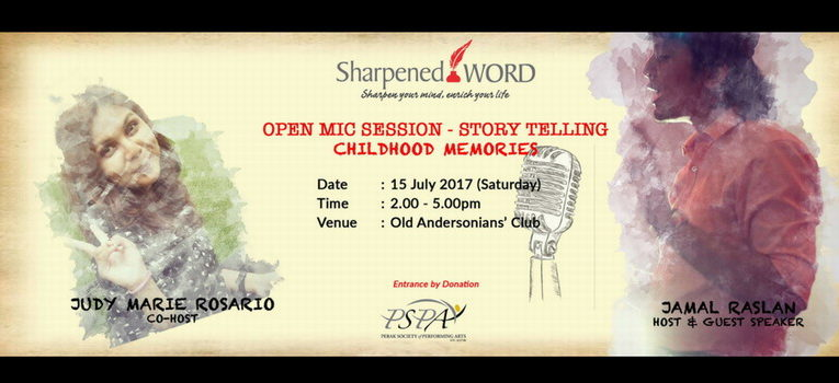 Announcement: Sharpened Word – Open Mic Session – Story Telling Childhood Memories (July 2017)