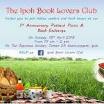 You Are Invited To The Ipoh Book Lovers Club 1st Anniversary Potluck Picnic & Book Exchange
