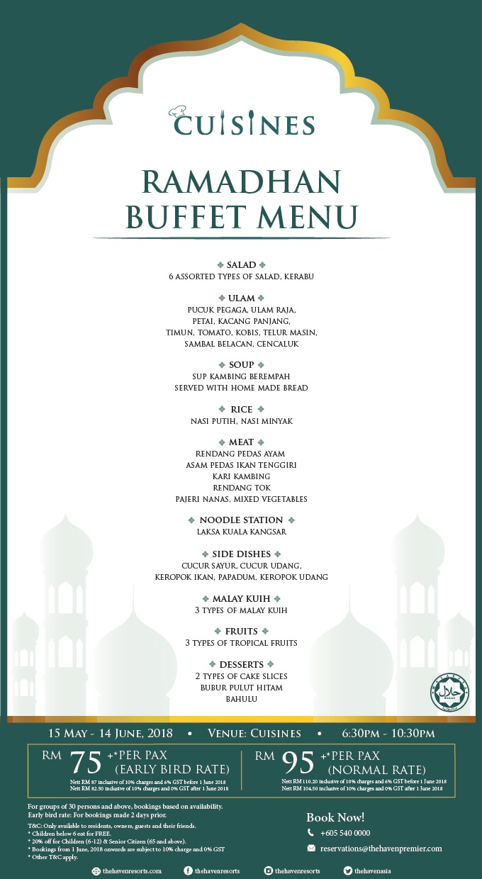 Scrumptious Ramadan Buffet at The Haven Resort Hotel Ipoh All Suites