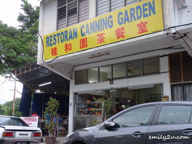 1. Restoran Canning Garden, formerly Kedai Makanan Canning Garden