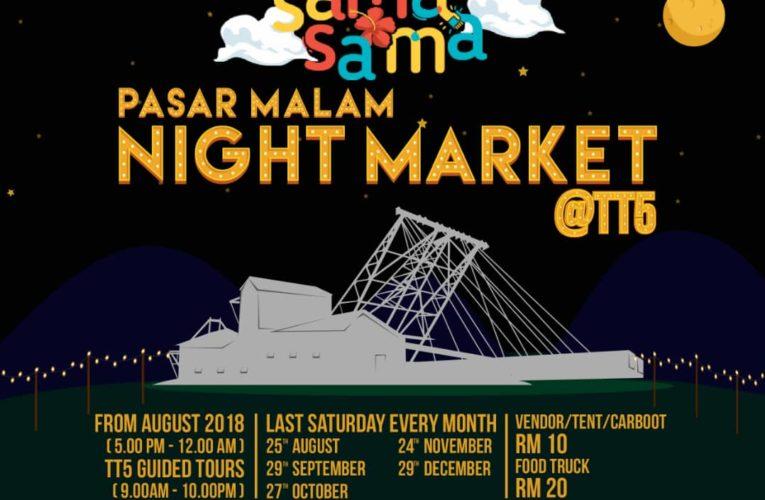 Sama Sama Perak 2018: Night Market @ TT5
