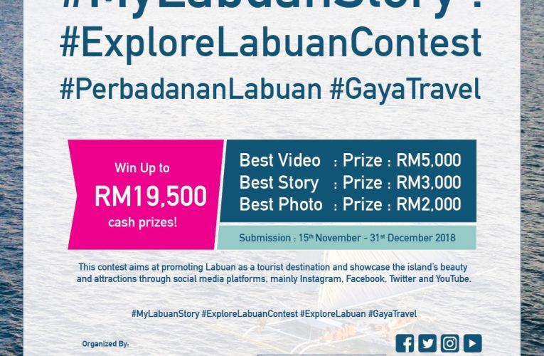 Win Cash Prizes By Sharing Your Labuan Story