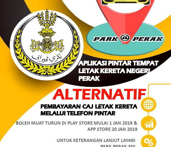 Update on Park@Perak Mobile App & Standardised Parking Coupon for all Local Councils in Perak