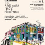 Announcement: 22 Hale Street Heritage Gallery Opening with Sama Sama POP