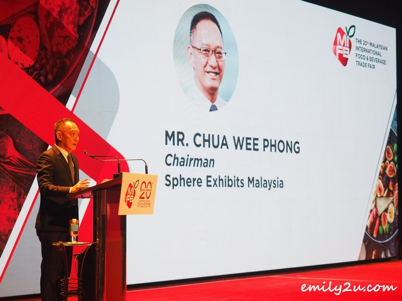 opening speech by Mr Chua Wee Phong, Chairman of Sphere Exhibits Malaysia, the organiser of the annual Malaysian International Food and Beverage (MIFB)