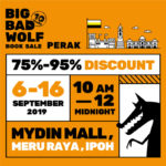 Announcement: Big Bad Wolf Book Sale in Ipoh from 6th Sept, 2019
