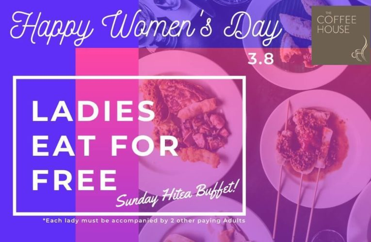 Happy International Women's Day – Ladies Dine For Free @ Impiana Hotel Ipoh on 8th March