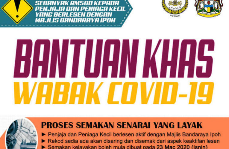One-Off RM500 Financial Relief Assistance For Ipoh Hawkers & Vendors