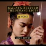 1. Malaya Relived - The Penang Riots (At Home) Show Image