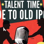 Announcement: Talent Time - Ode to Old Ipoh