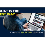 What Is The Best Way To Shop For Auto Insurance?