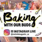 Baking with Our Buds - Open House Online!