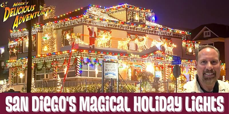 San Diego's Magical Holiday Lights