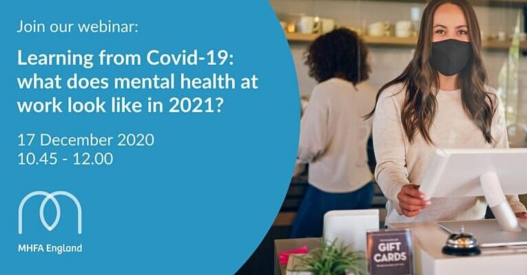 Learning From COVID-19: What Does Mental Health at Work Look Like in 2021?