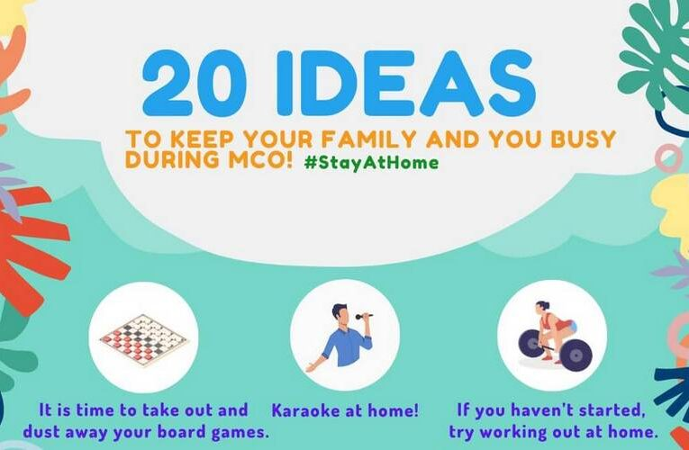 20 Ideas To Keep Busy at Home During Movement Control Order (MCO)