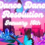 Secret Dance Addiction presents Dance Dance Resolution