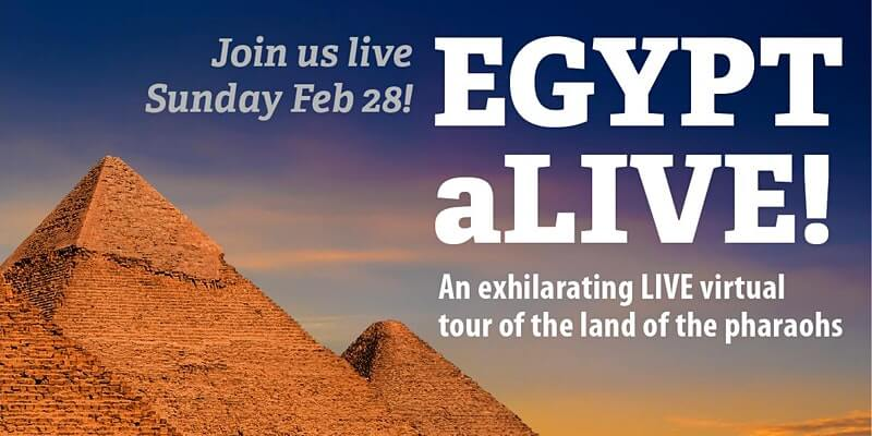 EGYPT aLIVE! An Exhilarating Virtual Tour of The Land of The Pharaohs