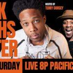 """Black Laughs Matter"" Online Comedy Show (Live)"