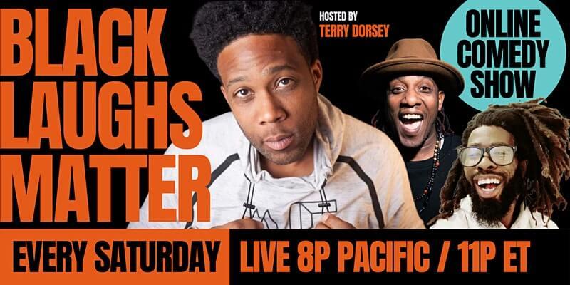 Black Laughs Matter Online Comedy Show