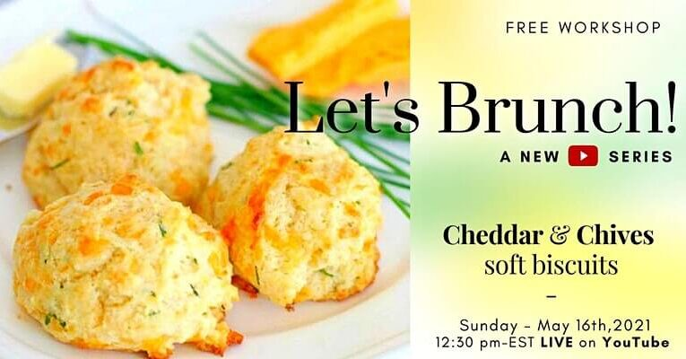 Cheddar & Chives – New YouTube Series – Free Workshop