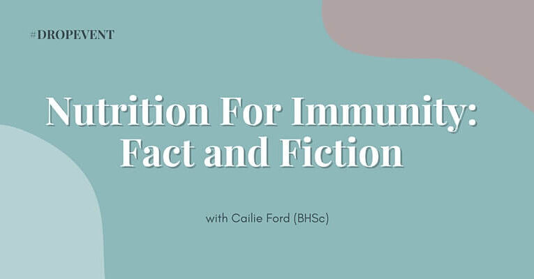 Nutrition For Immunity Fact and Fiction