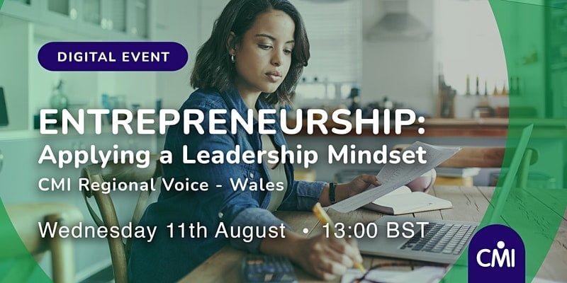 Entrepreneurship Applying a Leadership Mindset