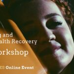Managing Wellbeing and Mental Health Recovery