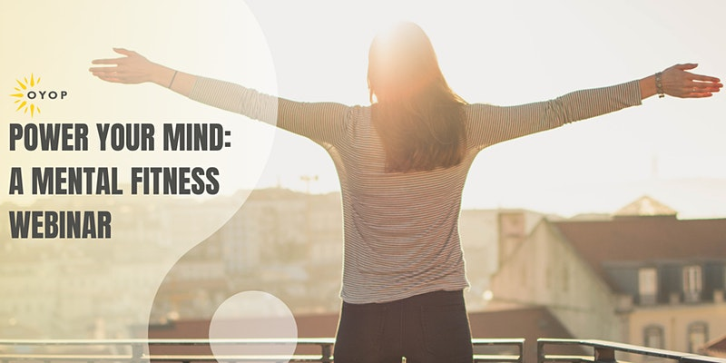 Power Your Mind Mental Fitness Session