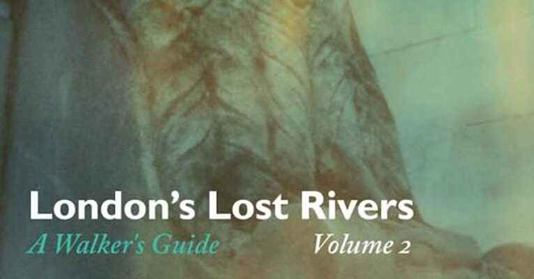Searching for London's Lost Rivers