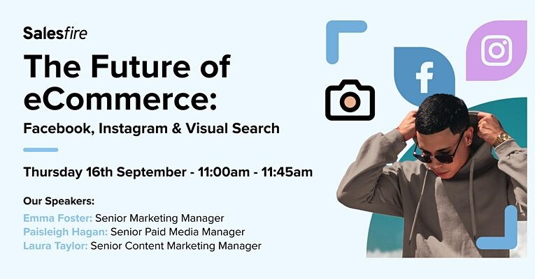The Future of eCommerce: Facebook, Instagram & Visual Search