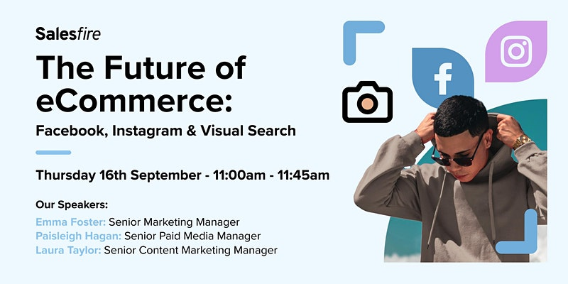 The Future of eCommerce Facebook, Instagram & Visual Search