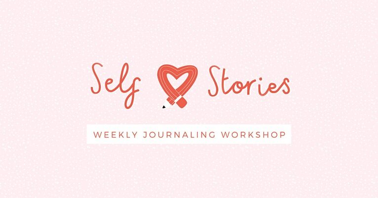 SELF LOVE STORIES: a LIVE 30 minute Joint Journaling Workshop